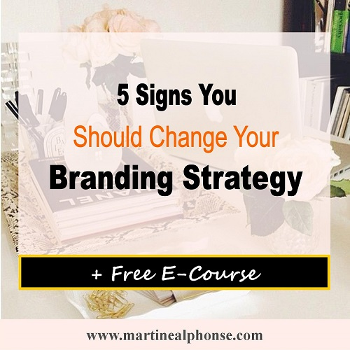 5 Signs You Should Change Your Branding Strategy